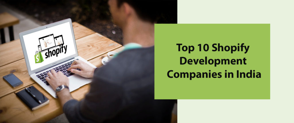 Top 10 Shopify Development Companies in India